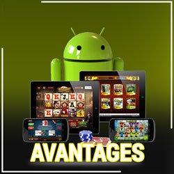 Avantages de jouer sur Android
